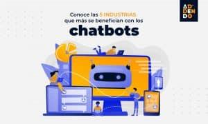 Conoce las 5 industrias que más se benefician con los chatbots
